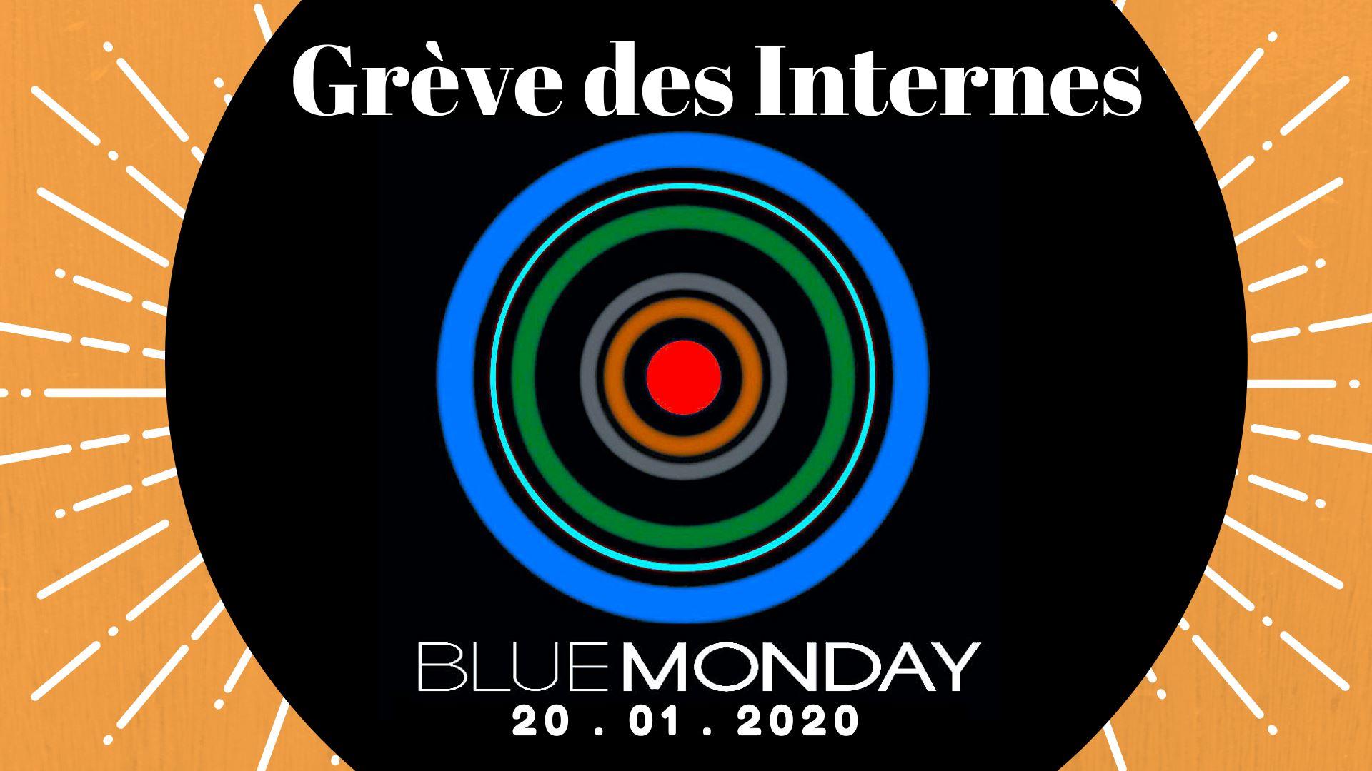Grève des Internes - Blue Monday